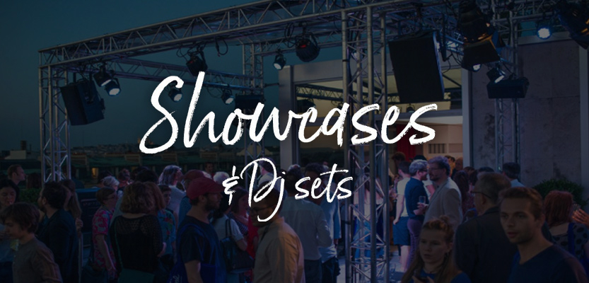 Showcases & DJ Sets