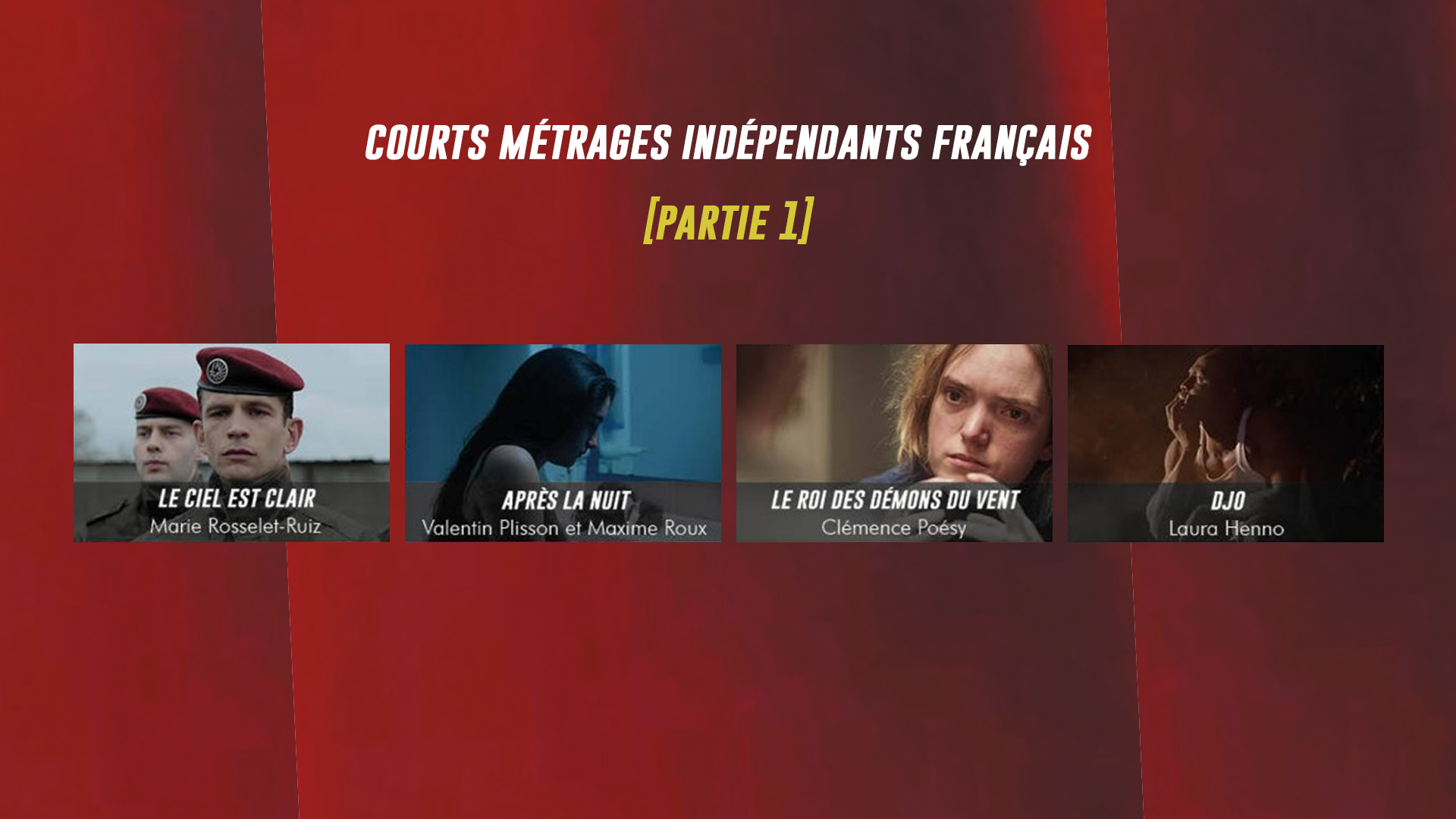 Courts métrages indépendants français [Partie 1]